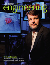 Vanderbilt University School of Engineering magazine Fall 2009