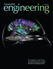 Vanderbilt University School of Engineering magazine Fall 2010