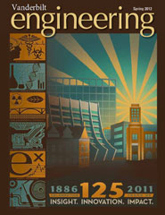 Vanderbilt University School of Engineering magazine Spring 2012